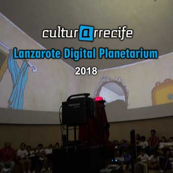 Lanzarote Digital Planetarium 2018
